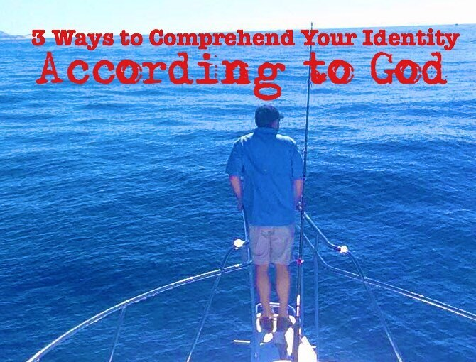 3 Ways to Comprehend Your Identity