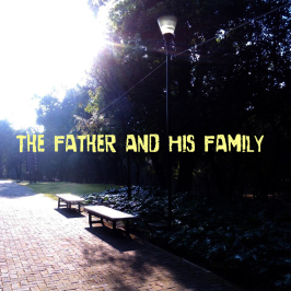 The Father and His Family (ejq3)